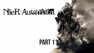 NieR: Automata Walkthrough Part 1 (PC) No Commentary Gameplay @ 1080p (60FPS)