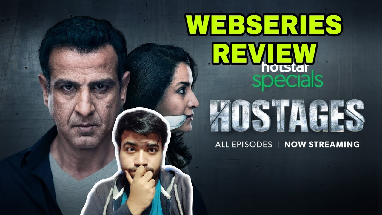 HOSTAGES WEBSERIES REVIEW