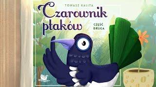 CZAROWNIK PTAKÓW CZ. 2 – Bajkowisko.pl – słuchowisko – bajka dla dzieci (audiobook)