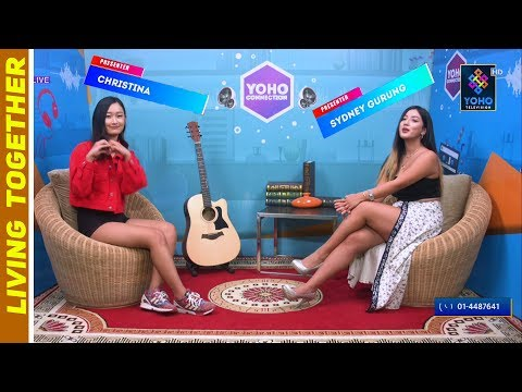 LIVING TOGETHER | YOHO CONNECTION | 39 St EPISODE | 22 JULY 2019 | YOHO TELEVISICON HD