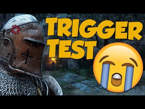 TRIGGER TEST! - For Honor Funny Moments