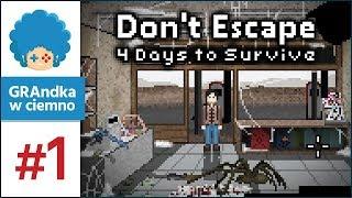 Don't Escape: 4 Days to Survive PL #1 | Polska przygodówka survivalowa