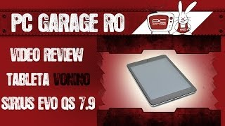 PC Garage - Video Review Tableta Vonino Sirius Evo QS 7.9