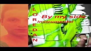 Loredan - By my side (Instrumental Dj Andy)