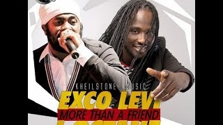Exco Levi Ft. I-Octane - More Than A Friend - June 2014