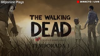 #EpoDirecto - THE WALKING DEAD - Cap 4 - Seguimos en la Lechería