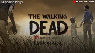 #EpoDirecto - THE WALKING DEAD - Cap 4 - Seguimos en la Lechería