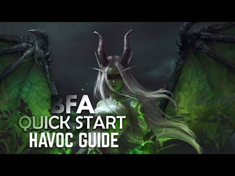 BFA Quick Start Guide: HAVOC DEMON HUNTER (PATCH 8.0) streaming vf