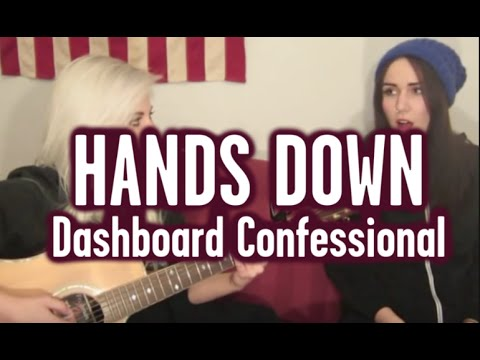Hands Down - Dashboard Confessional (Wayward Daughter Cover)