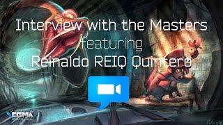 interview with the masters   featuring reinaldo reiq quintero