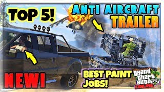 TOP 5 AWESOME PAINT JOBS FOR THE NEW ANTI AIRCRAFT TRAILER! (GUNRUNNING DLC GTA 5 ONLINE )