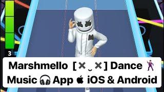 Marshmello  [✖‿✖] Music Dance App Gameplay (iOS & Android) Joytime III