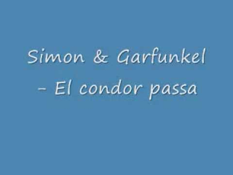 Simon & Garfunkel- El condor pasa (Lyrics)
