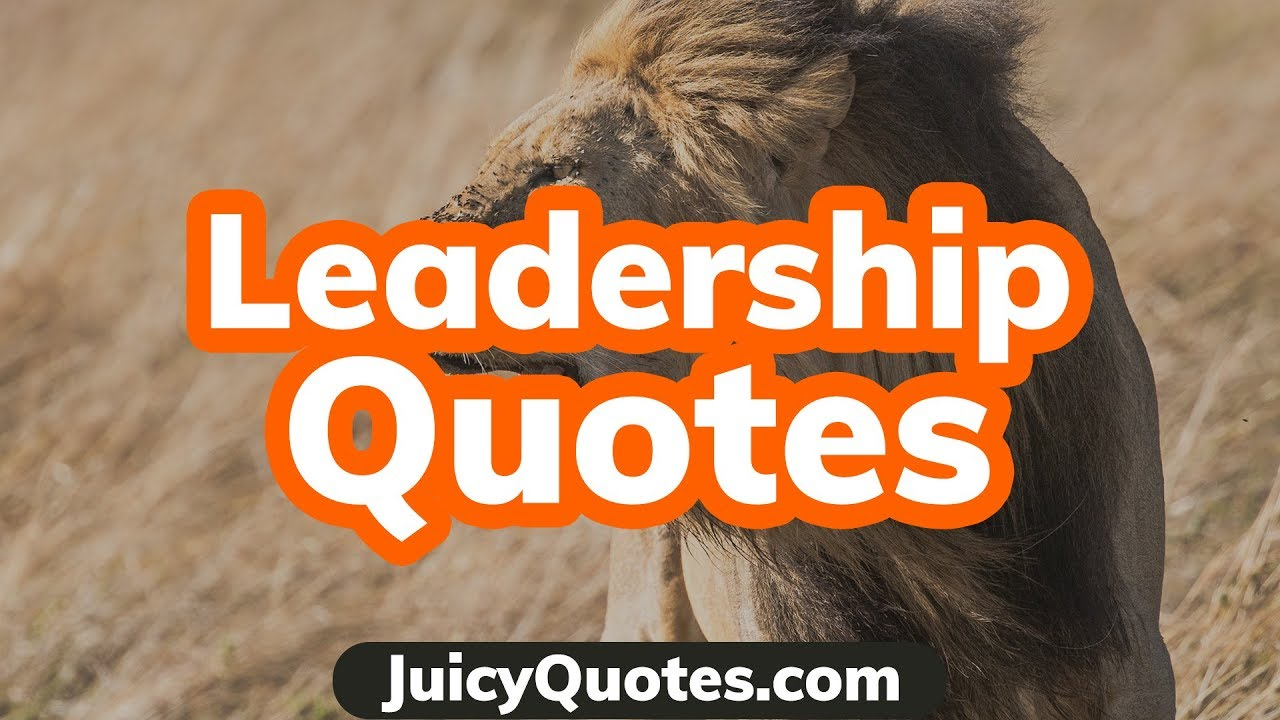Leaders Quotes Leadership Quotes Video  Quotes To Make Great Leaders  For Kids