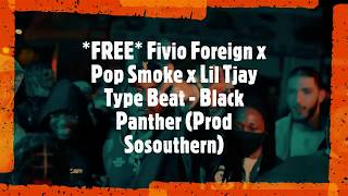 *FREE* Fivio Foreign x Pop Smoke x Lil Tjay Drill Type Beat - Black Panther (Prod Sosouthern)