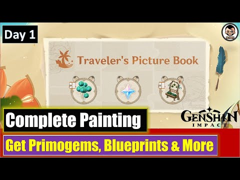 [Day 1] Travelers Picture Book - Complete Painting and get Primogems &  Furnishing Blueprint & More