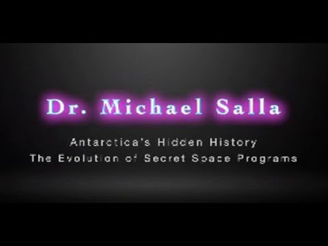 Dr Michael Salla - Antarctica's Hidden History and the Evolution of Secret Space Programs