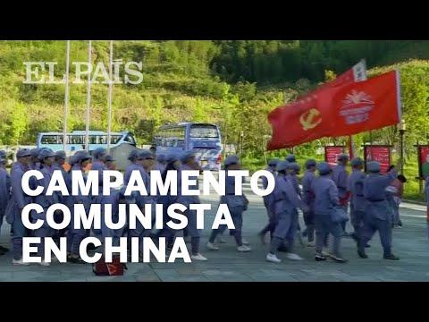 El campamento para mostrar fidelidad al Partido Comunista chino | Internacional