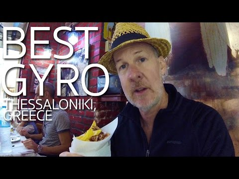 Best Greek Gyro | Thessaloniki Greece