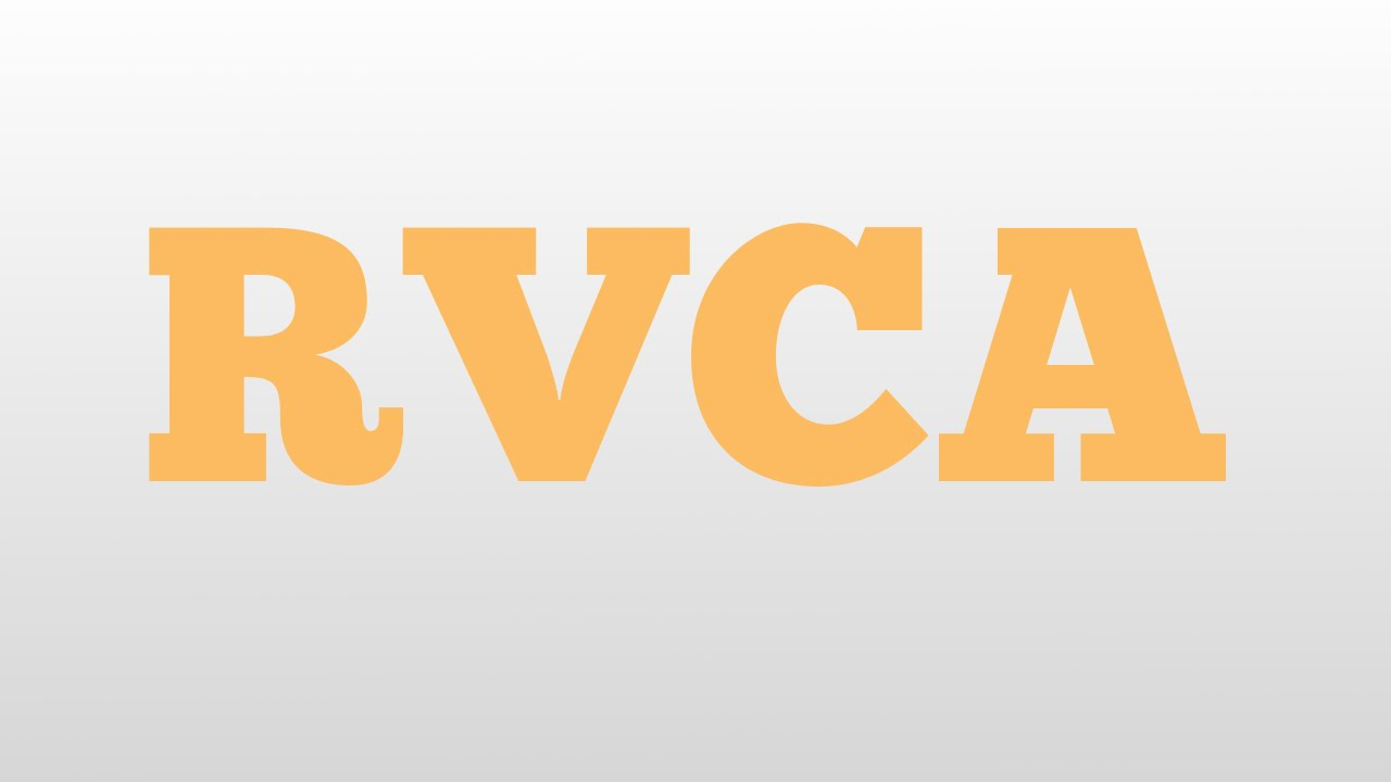 RVCA meaning and pronunciation