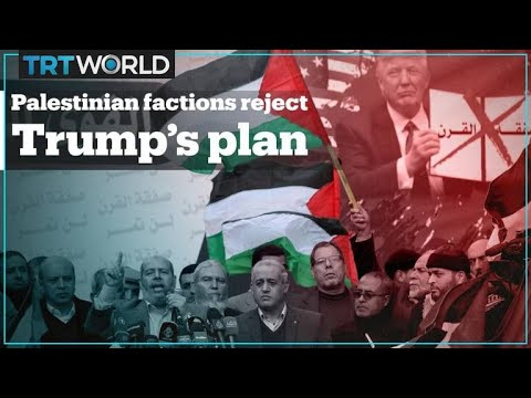 Palestinian factions unite against Trump's Israel-Palestine plan
