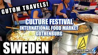 SWEDEN TRAVEL - GOTHENBURG CULTURE FESTIVAL INTERNATIONAL FOOD MARKET (Göteborg) - Gutom.ca