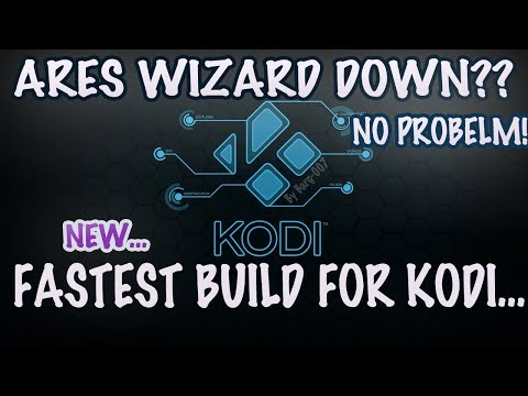 Ares Wizard Shut Down ?? No Problem Check Out The Best Build For Kodi