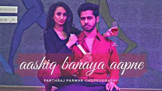 Aashiq Banaya Aapne Dance Choreography Parthraj Parmar | Hate Story IV movie
