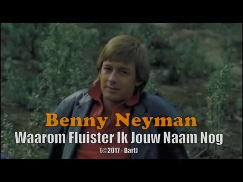Benny Neyman - Waarom Fluister Ik Jouw Naam Nog (Karaoke)