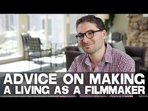 Advice To Film School Graduates On Making A Living As A Film