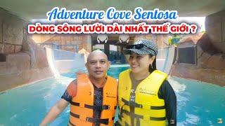 Kỷ lục Dòng sông Lười dài nhất thế giới chắc thuộc về Adventure Cove Sentosa ???
