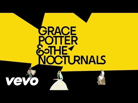 Grace Potter And The Nocturnals - Never Go Back (Lyric Video)