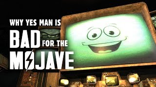 Why Yes Man is Bad for the Mojave - A Poor Choice for an Independent New Vegas
