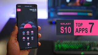Top 7 Apps for Galaxy S10