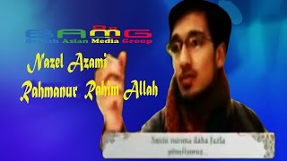 rahmanur rahim allah by english arabic naat nazeel azami
