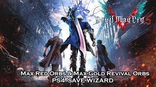 [PS4] Devil May Cry 5 - Max Red Orbs & Max Gold Revival Orbs - PS4 Save Wizard
