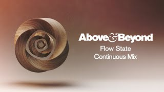 Above & Beyond - Flow State (Continuous Mix) | Full Album Visualiser HD
