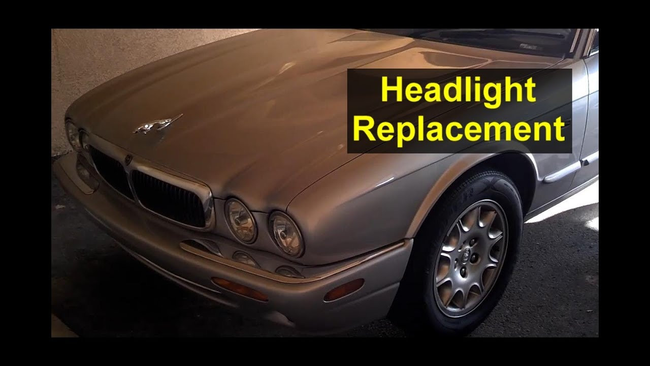 Jaguar headlight replacement, single units, inner and outer - Auto Repair  Series