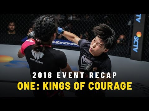 2018 Event Recap | ONE: KINGS OF COURAGE