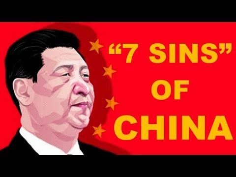 🔴  7 SINS OF CHINA: It's Time For CHINA To Confess Its SEVEN SINS!!