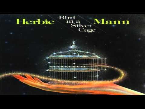 Herbie Mann Bird in a Silver Cage (1977)  (Vinyl)
