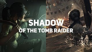 Shadow of the Tomb Raider. Обзор