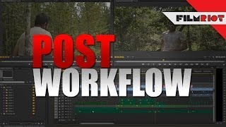 Post Production Workflow on a Tight Deadline!