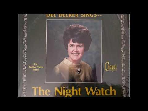 "Del Delker LP ""The Nigth Wacth"" 1969"