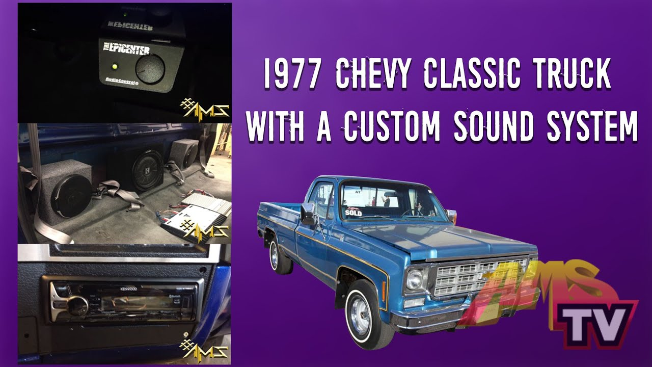 1977 Chevy Classic Truck With A Custom Sound System