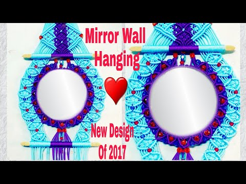 How To Make / macrame Mirror Wall Hanging /New desing Of 2017