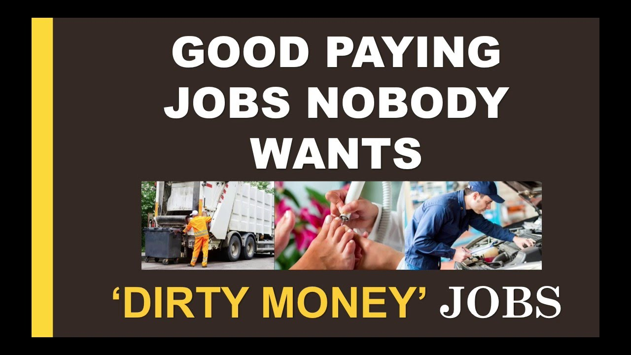 Jobs That Nobody Wants Dirty Money Jobs Youtube