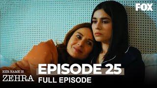 Her Name Is Zehra Episode 25