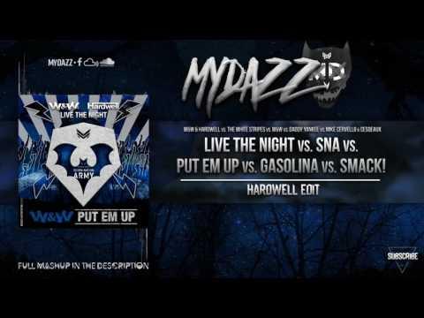 Live The Night vs. Put Em Up vs. SMACK! (Hardwell Mashup) [MYDAZZ & Arturo Reyna Remake]