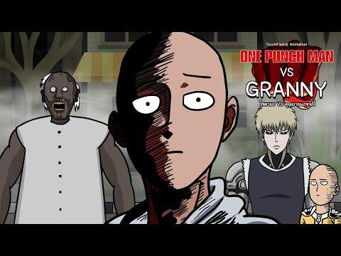One Punch Man ไซตามะ VS คุณยายแกรนนี่ Granny [ToucHFlasH2]